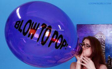 Blow to Pop - Looner Girls - Ava